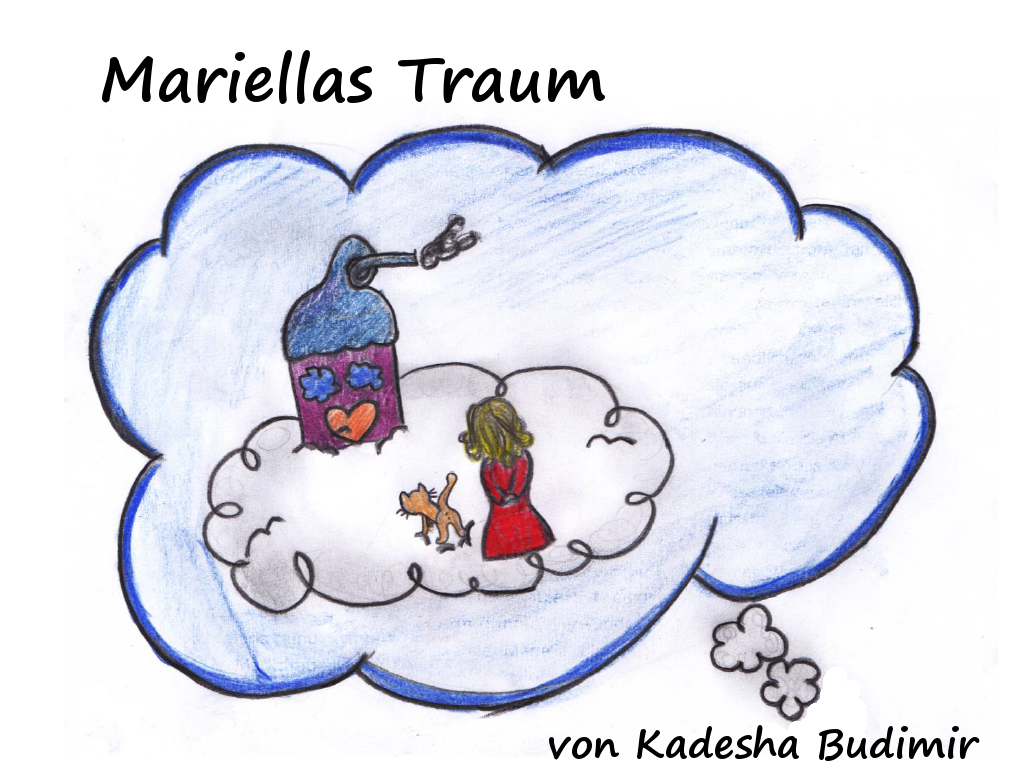 Mariellas Traum